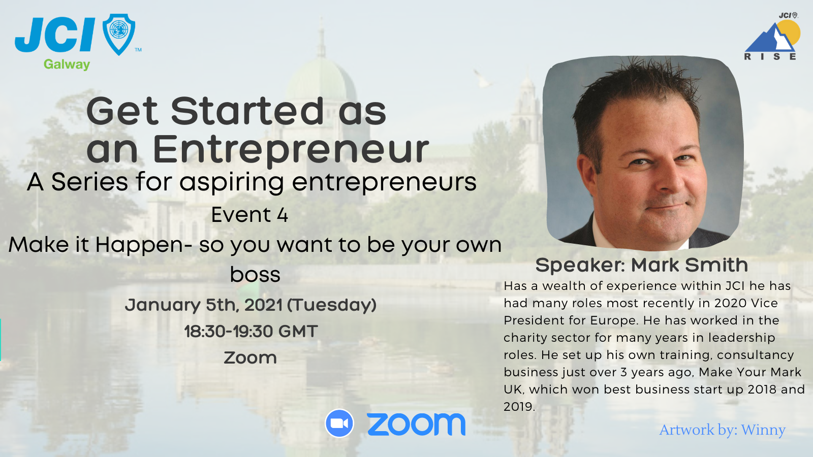 Get Started as an Entrepreneur Series - 4: Make it Happen, you want to be your own boss