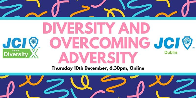 DiversityX: Overcoming Adversity